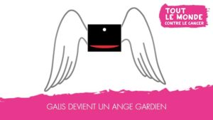 Galis soutient Tout le monde contre le cancer